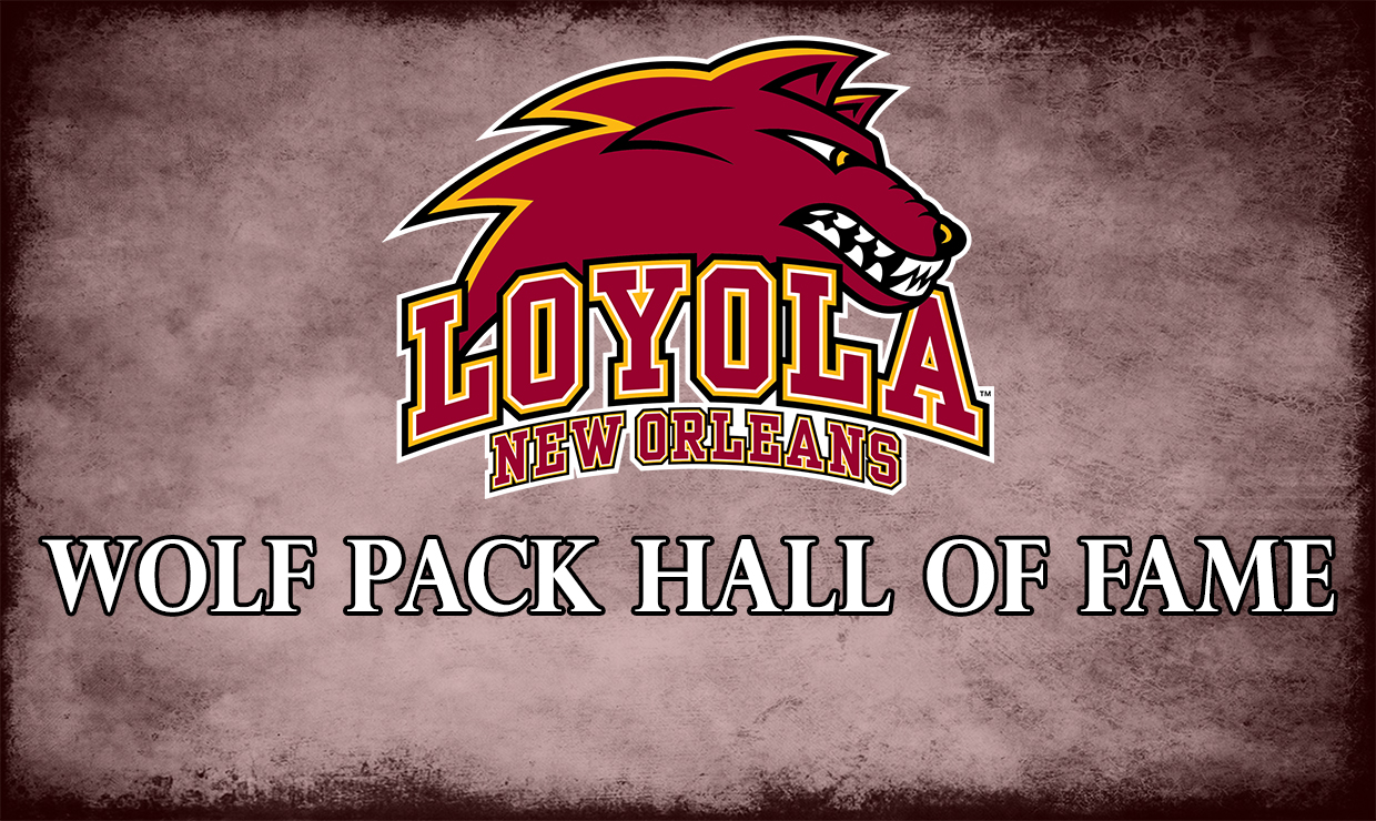 new product c6fb7 cbd35 Loyola University New Orleans - Wolf Pack Announce 2019 Hall ...